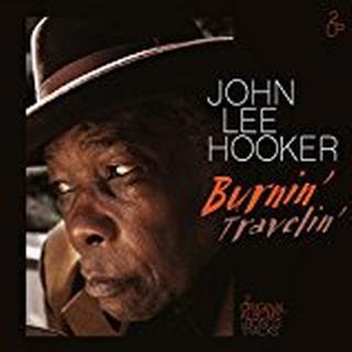 John Lee Hooker - Burning/Travelling [VINYL]